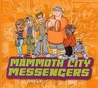 Mammoth City Messengers #1 CD