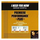 I Need You Now (Accompaniment) CD