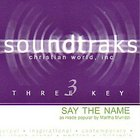 Say the Name (Accompaniment) CD