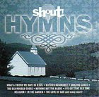 Shout! Hymns CD