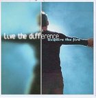 Acquire the Fire: Live the Difference CD