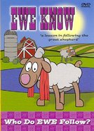 Who Do Ewe Follow? (Ewe Know Series)