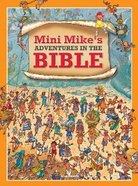 Mini Mike's Adventures in the Bible