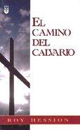 El Camino Del Calvario (The Calvary Road) Mass Market