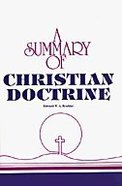 A Summary of Christian Doctrine (3rd Edition Kjv)