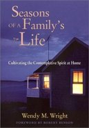 Seasons of a Family's Life Hardback