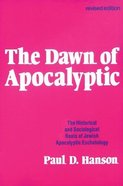 The Dawn of Apocalyptic Paperback