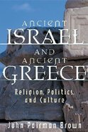 Ancient Israel and Ancient Greece Paperback