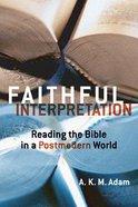 Faithful Interpretation Paperback