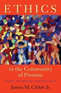 Ethics in the Community of Promise Paperback