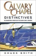 Calvary Chapel Distinctives Paperback