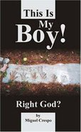 This is My Boy! Paperback