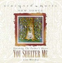 You Shelter Me (#34 in Touching The Fathers Heart Series)