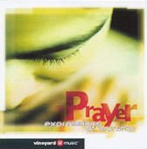 Prayer: Expressions of Worship