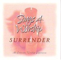 Songs 4 Worship: Surrender