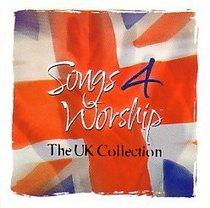 Songs 4 Worship Uk Collection (Songs 4 Worship Series)