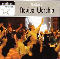 The Best of Revival Worship (Platinum Series)