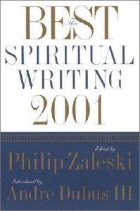The Best Spiritual Writing 2001
