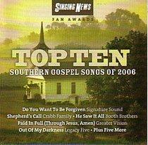Top 10 Southern Gospel Songs of 2006