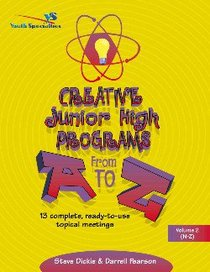 Creative Junior High Programs From a to Z (Vol 2)