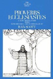 Anchor: Proverbs, Ecclesiastes (#18 in Anchor Bible Commentaries Series)