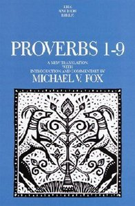 Anchor: Proverbs 1-9 (#18A in Anchor Bible Commentaries Series)