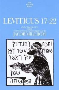 Anchor: Leviticus 17-22 (#03A in Anchor Bible Commentaries Series)