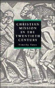 Christian Mission in the Twentieth Century