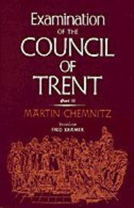 Examination of the Council of Trent (Part 2)
