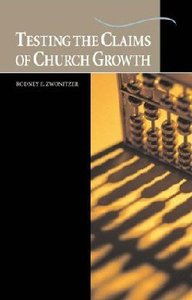 Testing the Claims of Church Growth