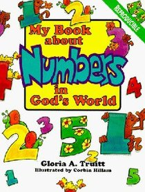 My Book About Numbers in Gods World