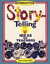 Interactive Story Telling Ideas For Teachers