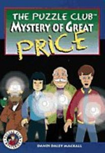 Mystery of Great Price (#02 in Puzzle Club Mysteries Series)