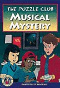 Musical Mystery (#05 in Puzzle Club Mysteries Series)
