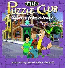 Easter Adventure (#06 in Puzzle Club Mysteries Series)