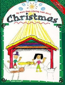 My More-Than-Colouring Book About Christmas (My More-than-colouring Book Series)