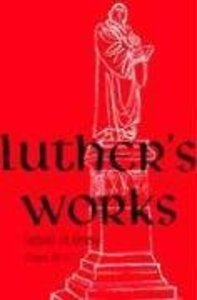 Lectures on Genesis Chapters 31-37 (#06 in Luthers Works Series)