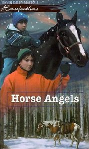 Horse Angels (#05 in Horsefeathers Series)