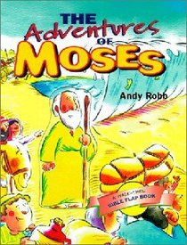 The Adventures of Moses