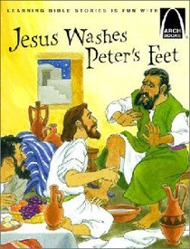 Jesus Washes Peters Feet (Arch Books Series)