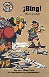 Bing! (Bing! David and Goliath) (Spanish Hear Me Read Series)