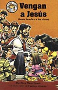 Vengas a Jesus (Come to Jesus: Jesus Blesses the Children) (Spanish Hear Me Read Series)