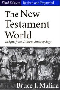 The New Testament World (3rd Edition)