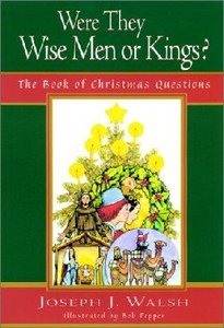 Were They Wise Men Or Kings?