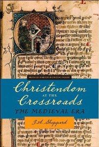 Christendom At the Crossroads