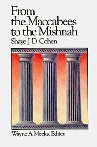 From the Maccabees to the Mishnah (#07 in Library Of Early Christianity Series)