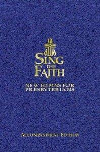 Sing the Faith Music Book (Accompaniment)