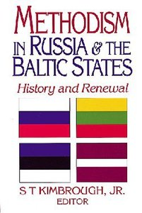 Methodism in Russia & the Baltic States