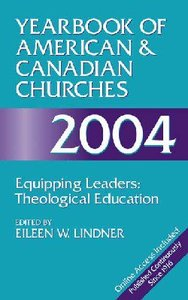 Yearbook of American & Canadian Churches, 2004