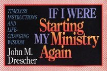 If I Were Starting My Ministry Again